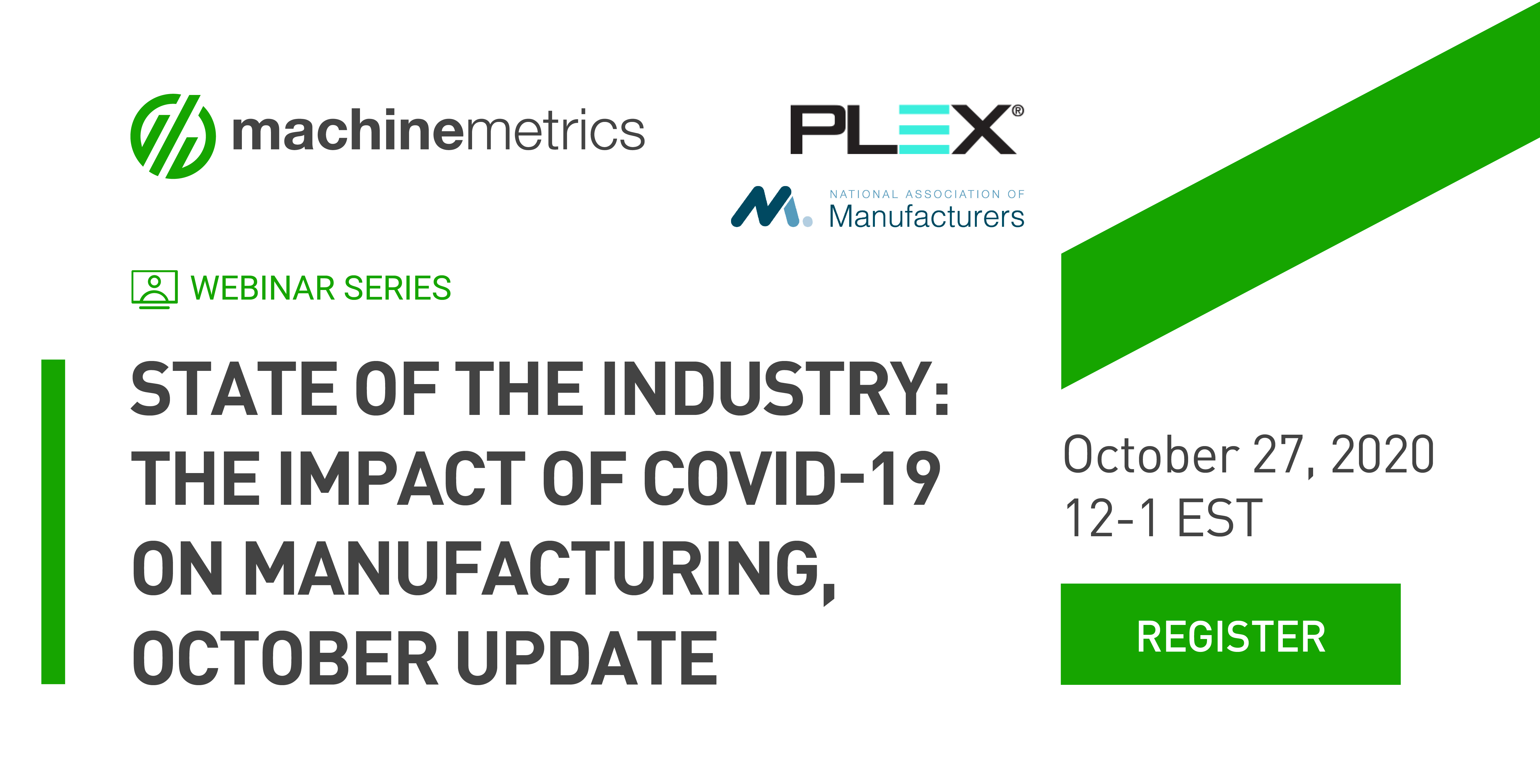 The Impact of COVID-19 on Manufacturing, October Update