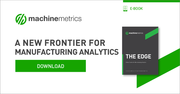 The Edge eBook: A New Frontier for Manufacturing Analytics