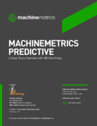 MachineMetrics Predictive: An Interview Case Study with BC Machining