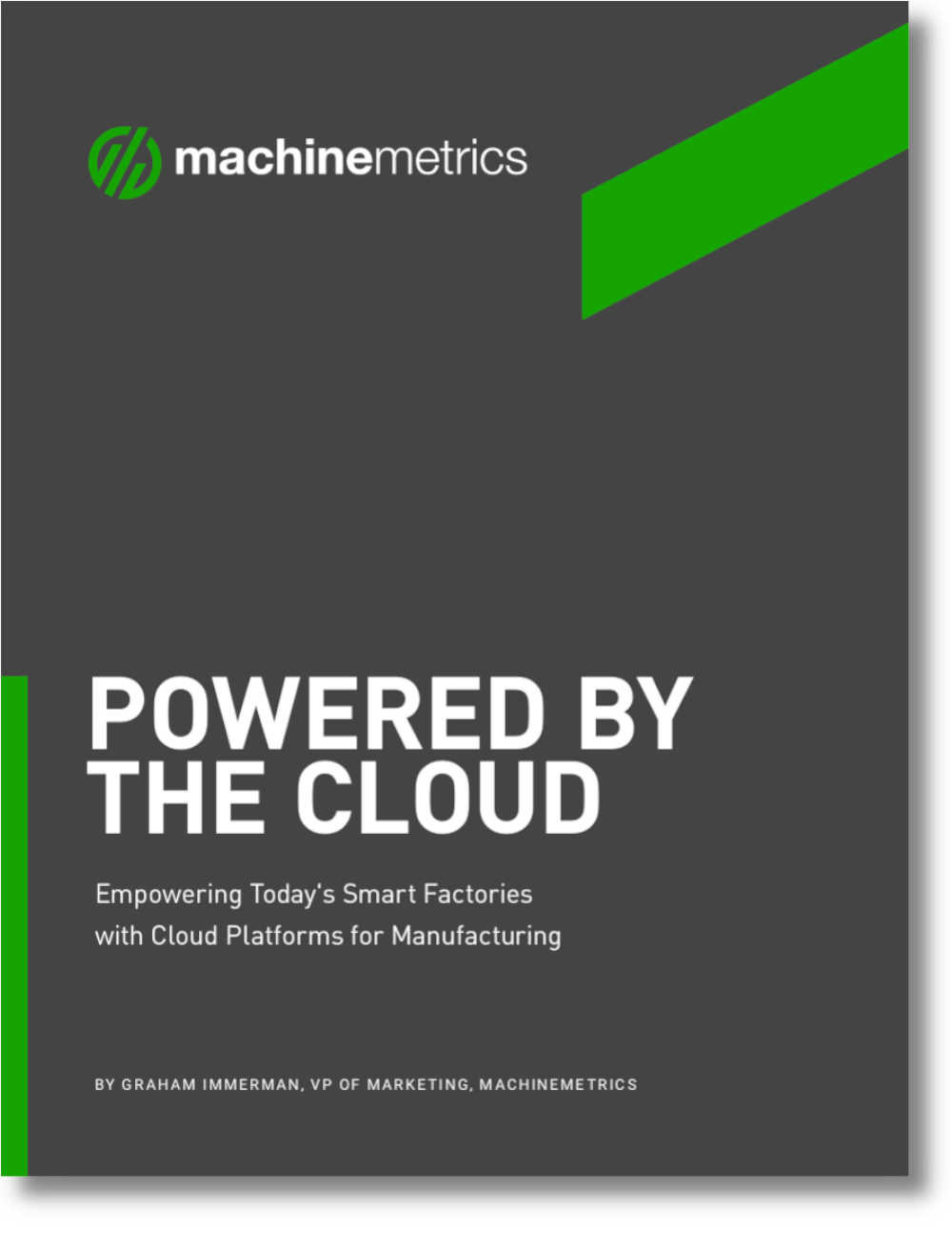 Empowering Today's Smart Factories with Cloud Platforms for Manufacturing
