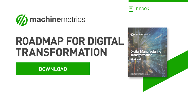 The Roadmap for Digital Manufacturing Transformation