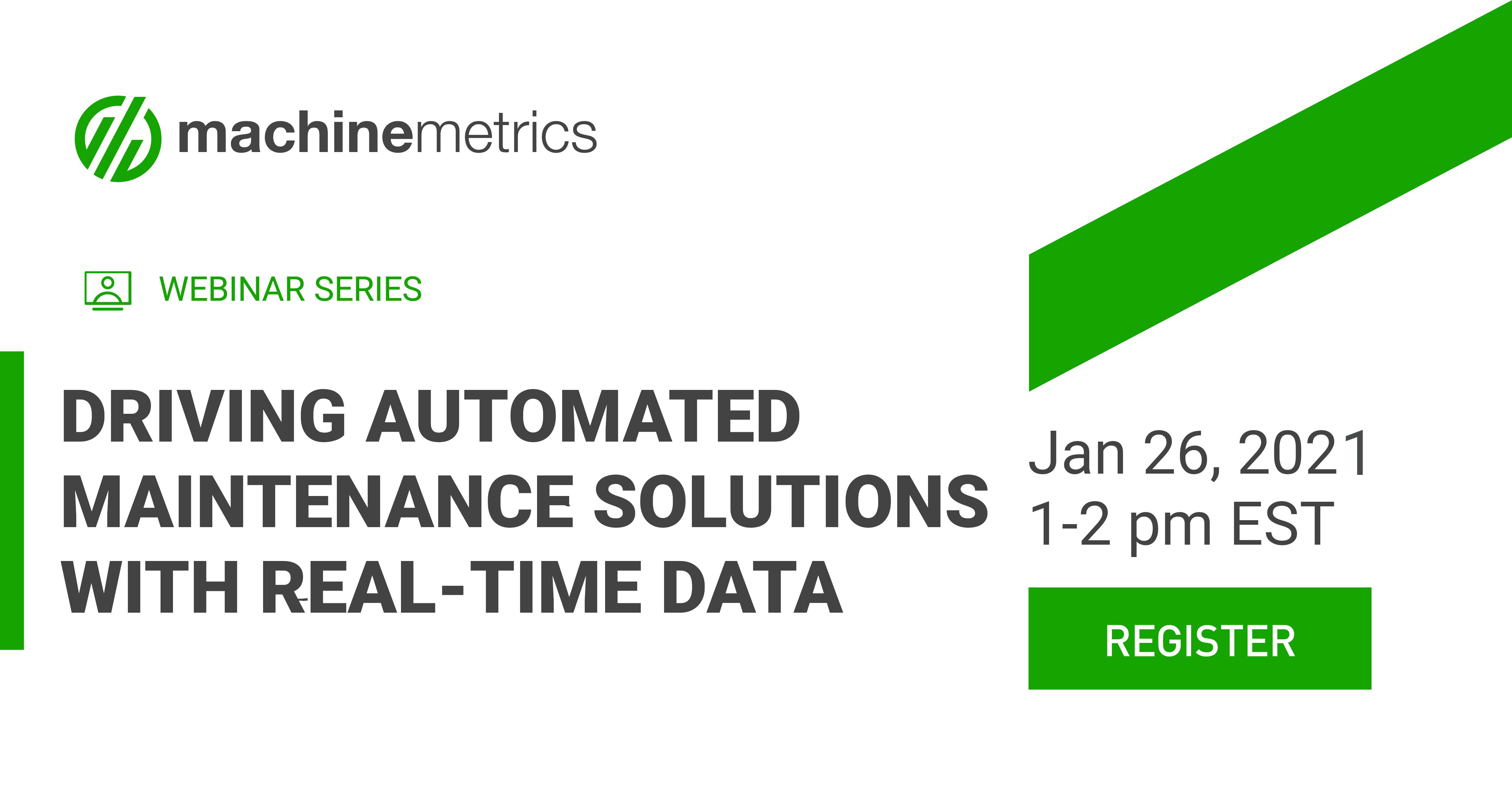 Driving Automated Maintenance Solutions with Real-Time Data