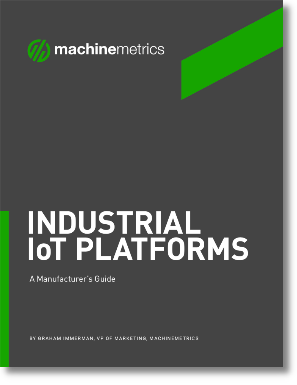 A Manufacturer's Guide to Industrial IoT Platforms