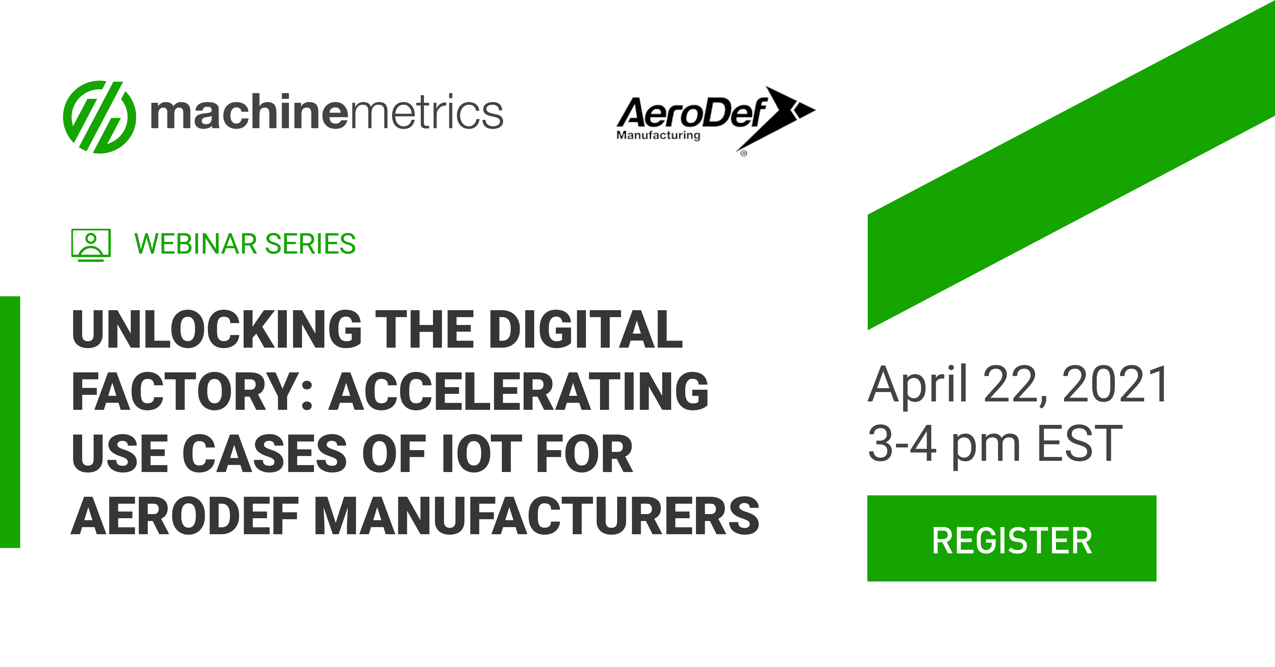 Unlocking the Digital Factory: Accelerating Use Cases of IoT for AeroDef Manufacturers
