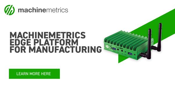 The MachineMetrics Edge Platform for Manufacturing
