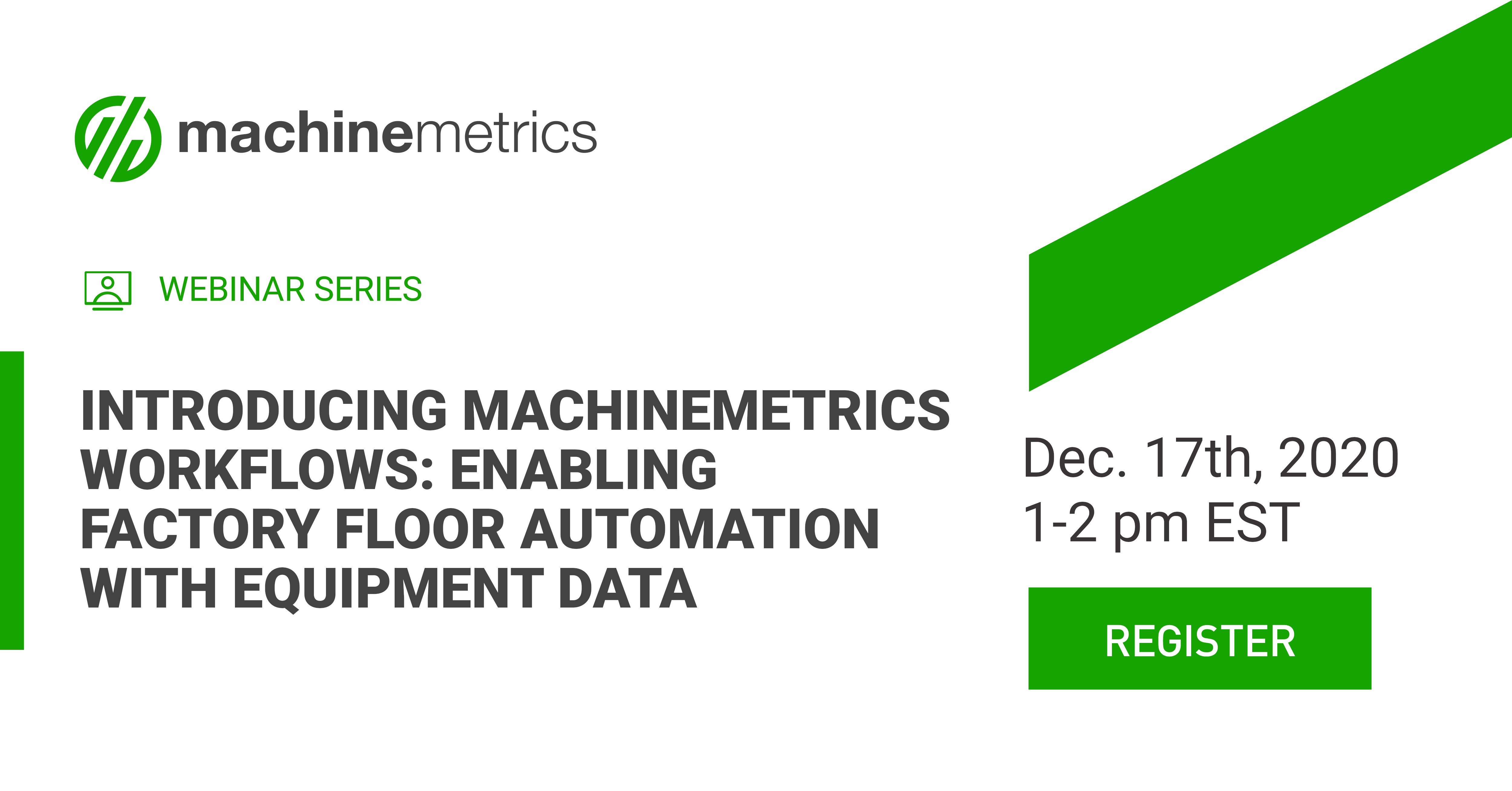 Introducing MachineMetrics Workflows: Enabling Factory Floor Automation with Equipment Data
