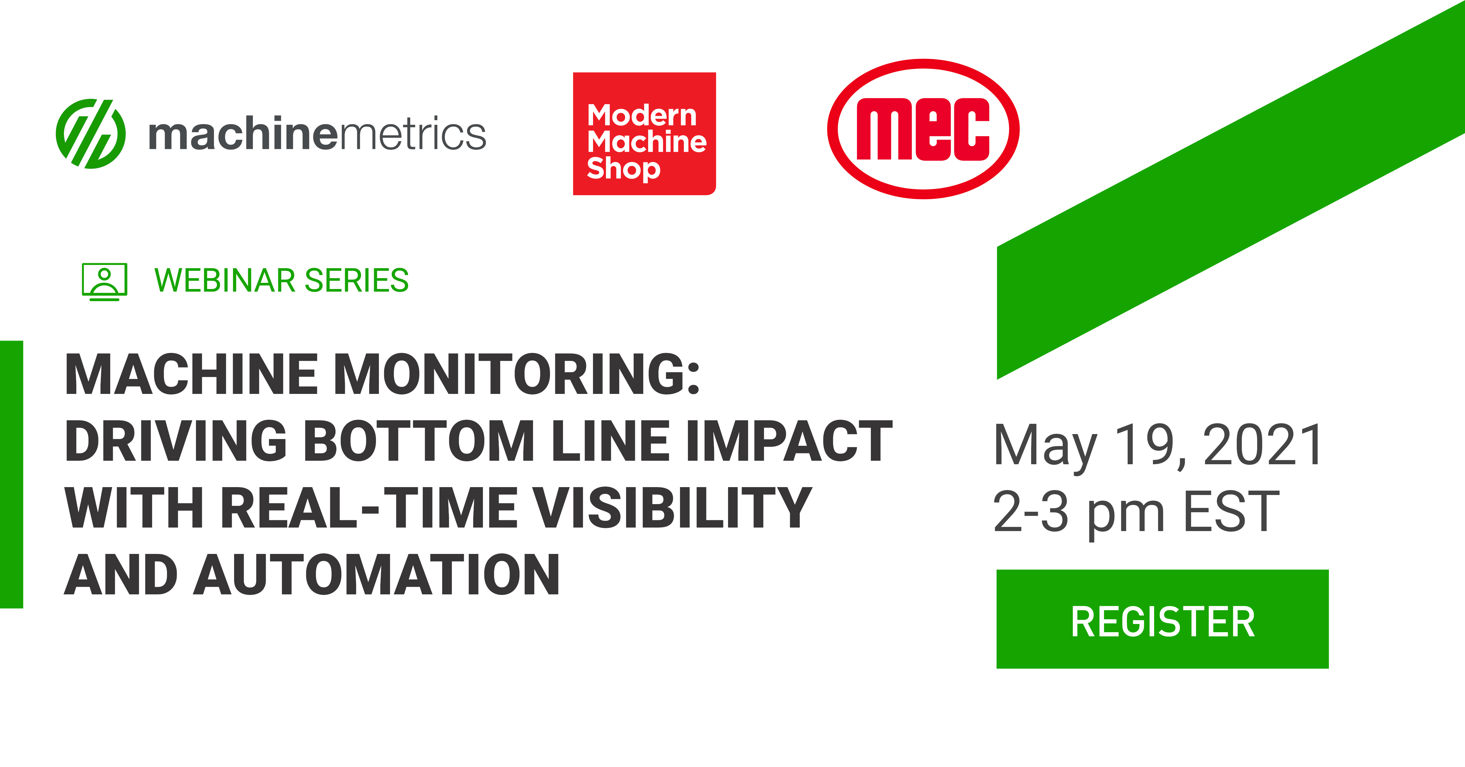 Machine Monitoring: Driving Bottom Line Impact with Real-Time Visibility and Automation