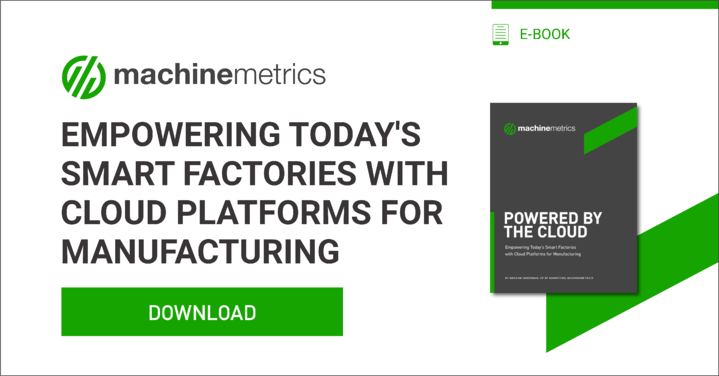 Empowering Today's Smart Factories with Cloud Platforms for Manufacturing eBook