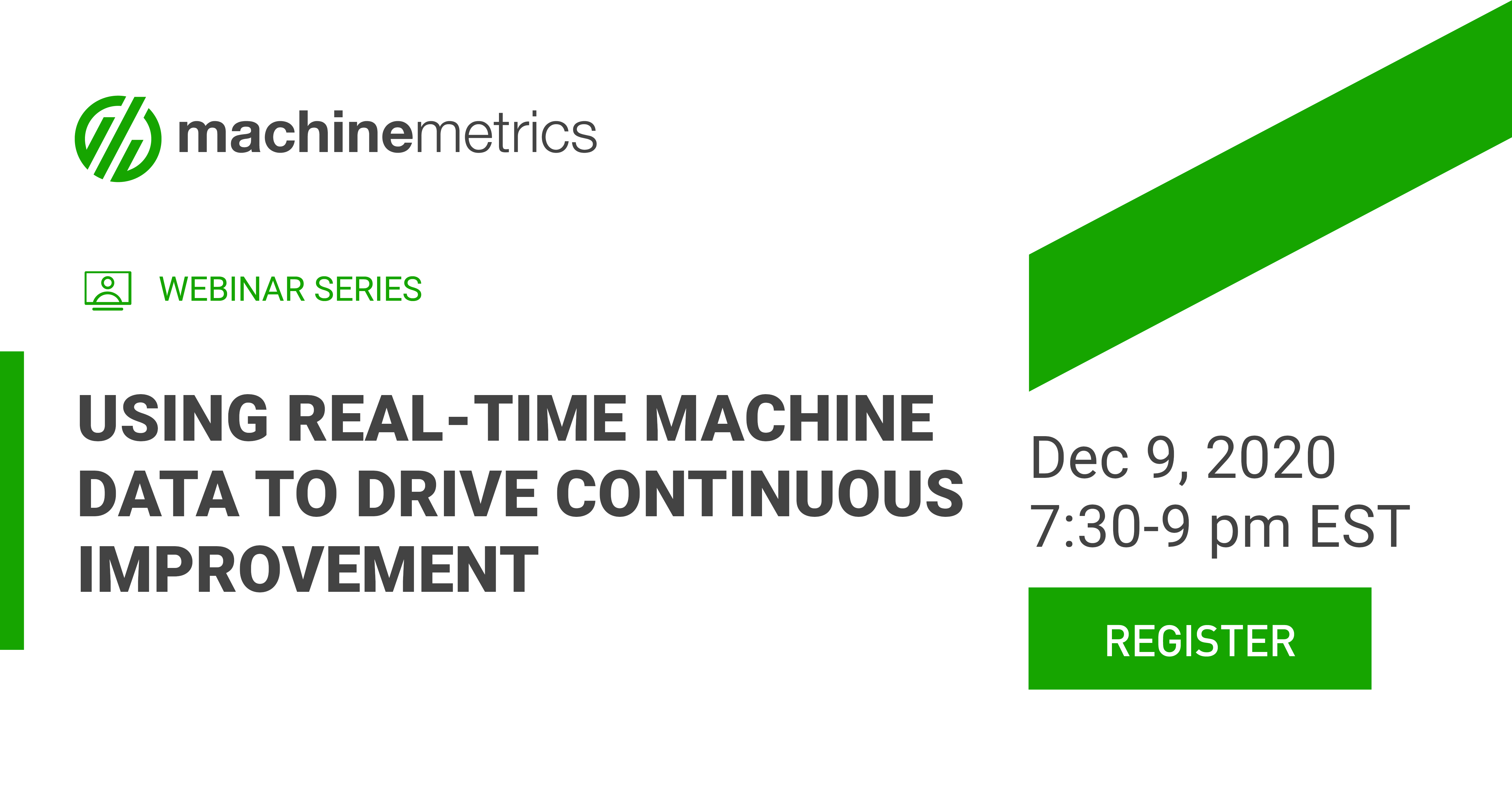 Using Real-Time Machine Data to Drive Continuous Improvement Webinar