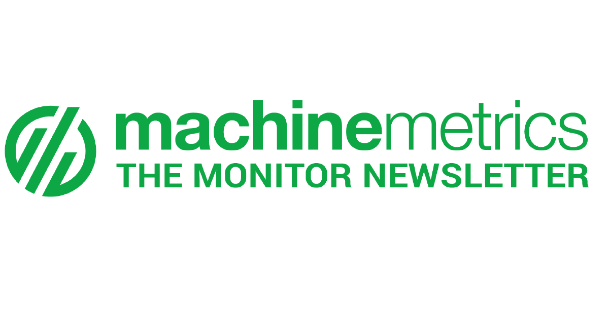 MachineMetrics: The Monitor, January Edition