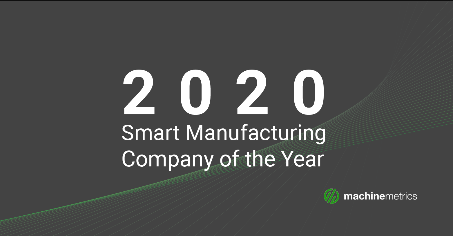 MachineMetrics named 2020 Smart Manufacturing Company of the Year