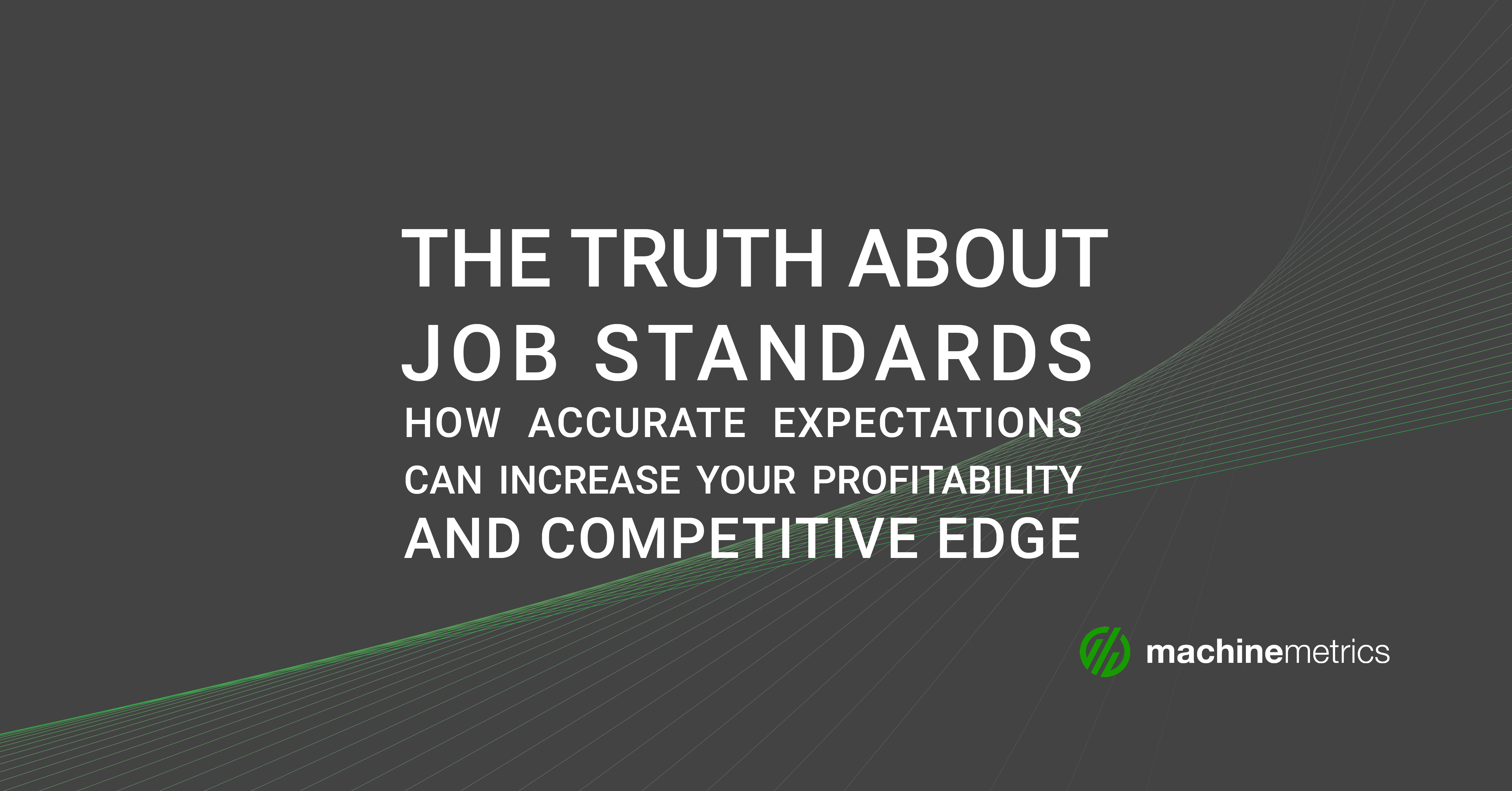 Product Blog- The Truth About Job Standards