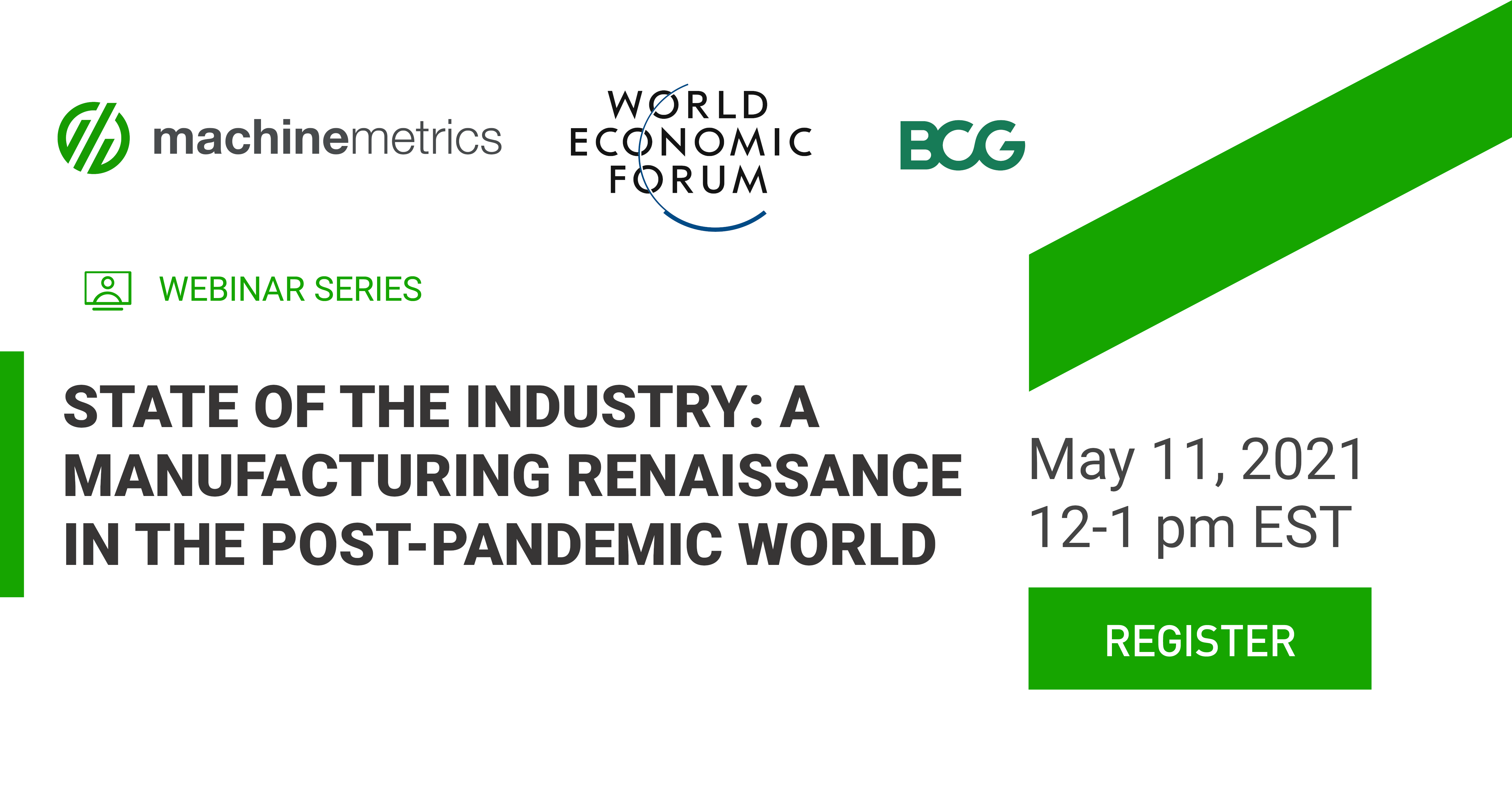 State of the Industry: A Manufacturing Renaissance in the Post-Pandemic World