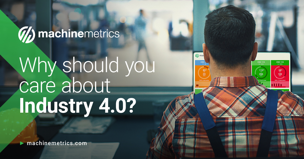 Why should you care about Industry 4.0?